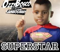9. OzzyBosco - Superstar